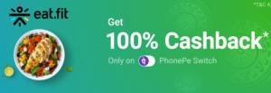 PhonePe Eatfit Loot